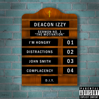 "Cover art for Deacon Izzy EP Sermon No.1 ""The Motivation"""