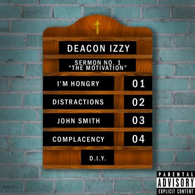 "Cover art for Deacon Izzy EP Sermon No.1 ""The Motivation"""